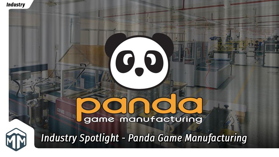 Industry Spotlight – Panda Game Manufacturing