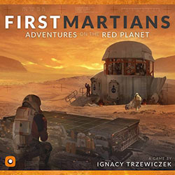 First Martians: Adventures on the Red Planet cover