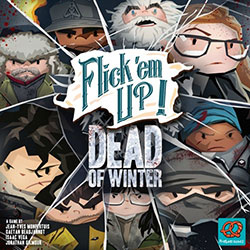 Flick 'em Up!: Dead of Winter cover
