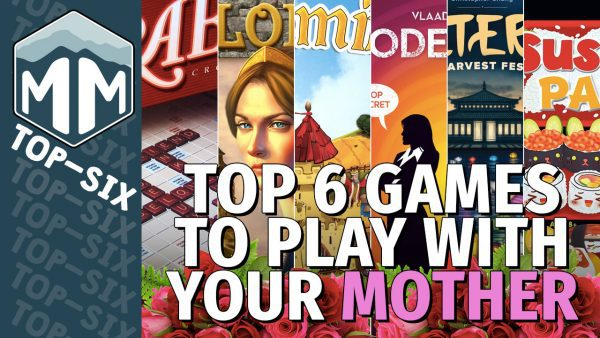 Top 6 Games To Play With Your Mother Meeple Mountain