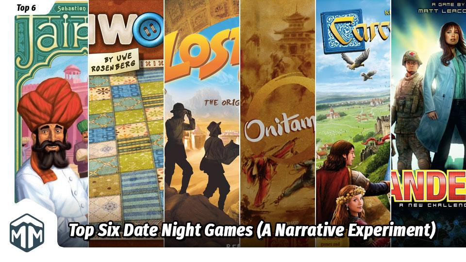 Top Six Date Night Games (A Narrative Experiment)