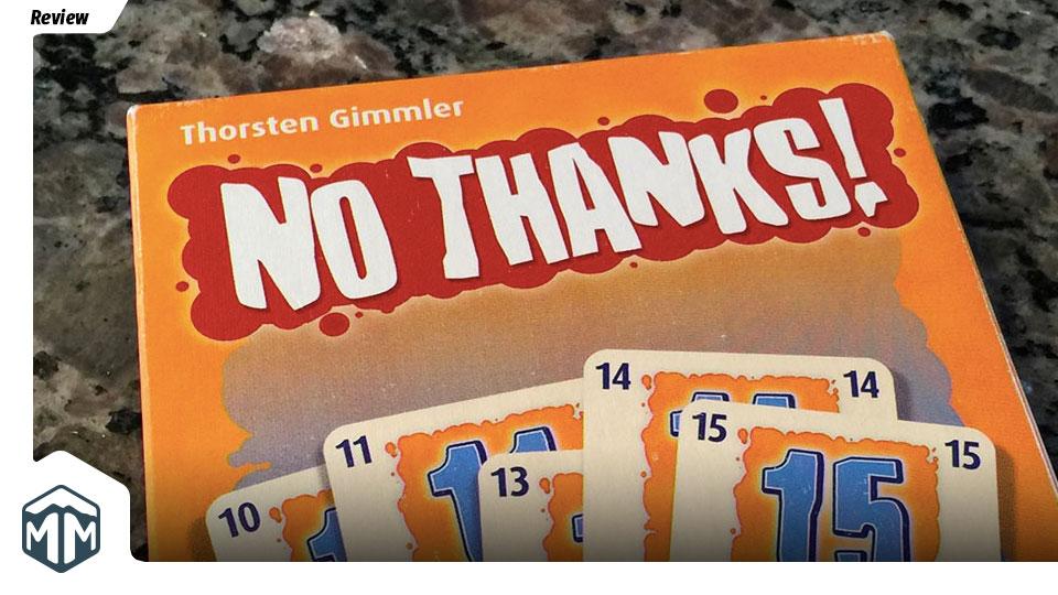 No Thanks Review - Thorsten Gimmler | Meeple Mountain image
