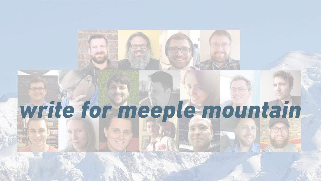 Write for Meeple Mountain!