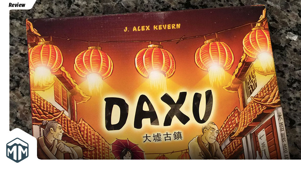 Daxu - A Review in Three Acts