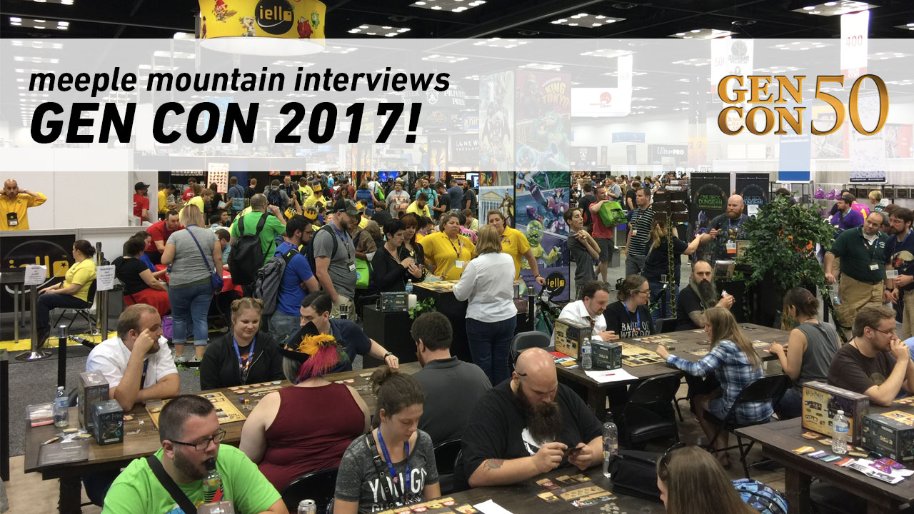 Gen Con 2017 Interviews