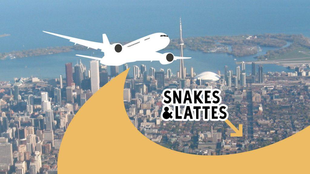 Snakes & Lattes trip to Toronto