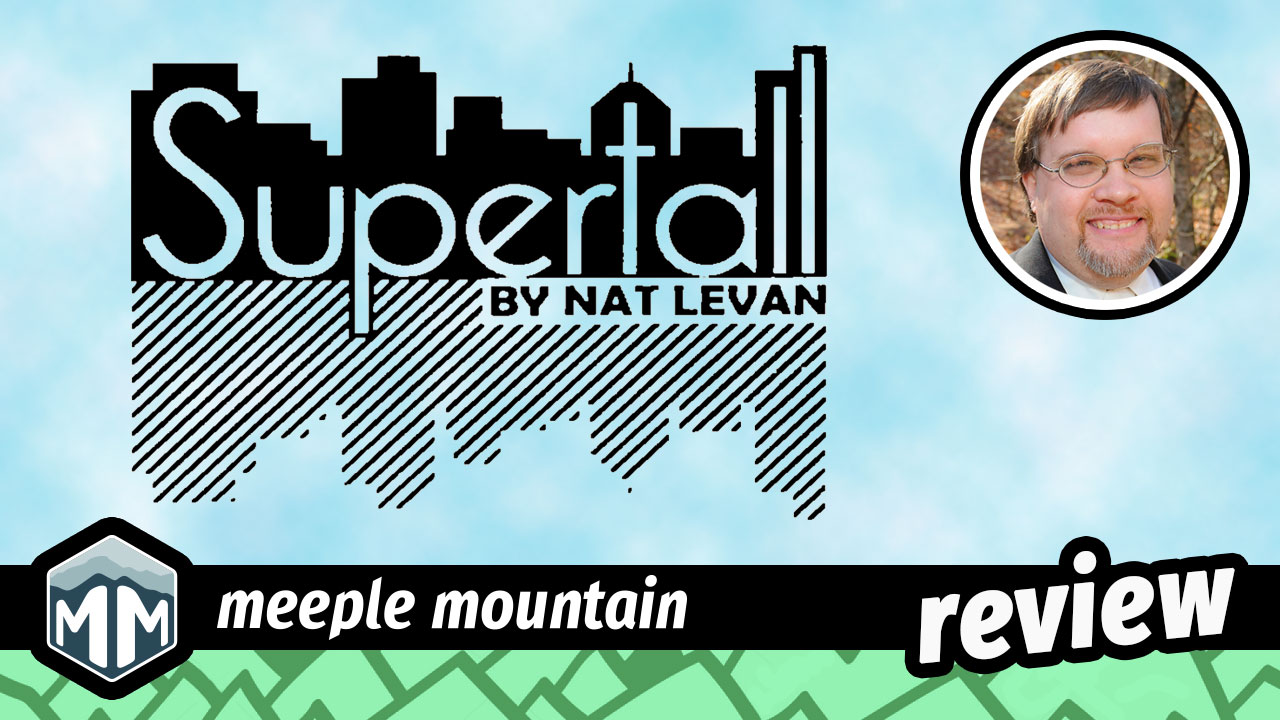 Supertall Review - Reach For the Skies | Meeple Mountain