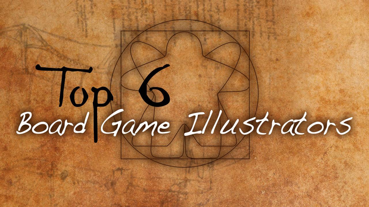 Top 6 Board Game Illustrators header