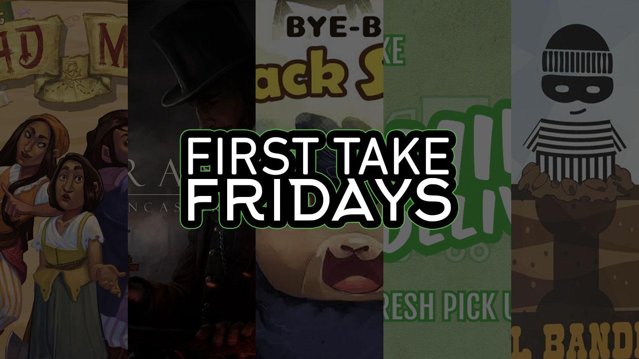 First Take Fridays - Bye Bye, Bad Maps: Brassy Bandidos Deliver header