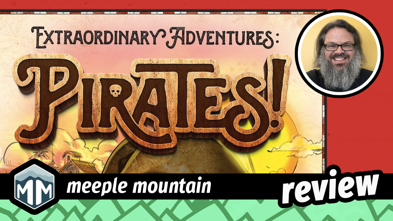 Extraordinary Adventures: Pirates - A Deck Building, Race Across the Caribbean | Meeple Mountain image