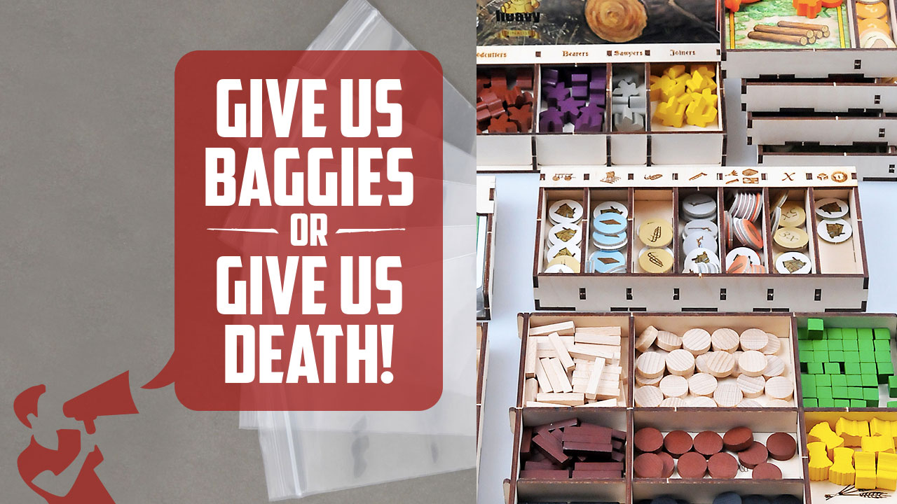 The Board Game Soapbox: Give Us Baggies or Give Us Death! header