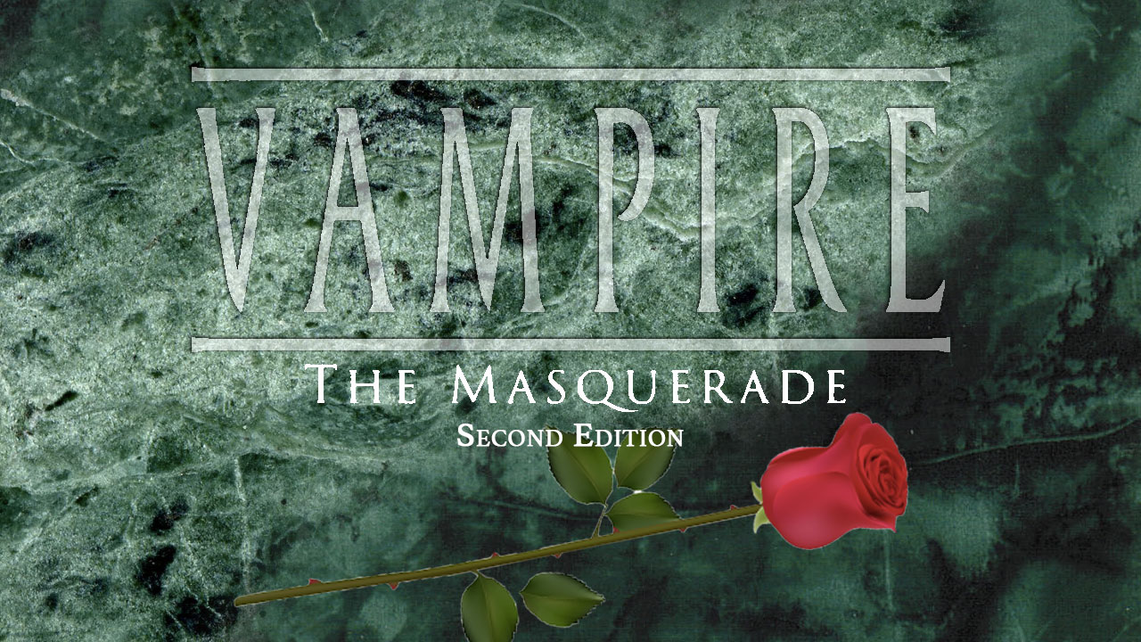Vampire: the Masquerade, Second Edition - Playing in the Eternal Night of the 1990s header