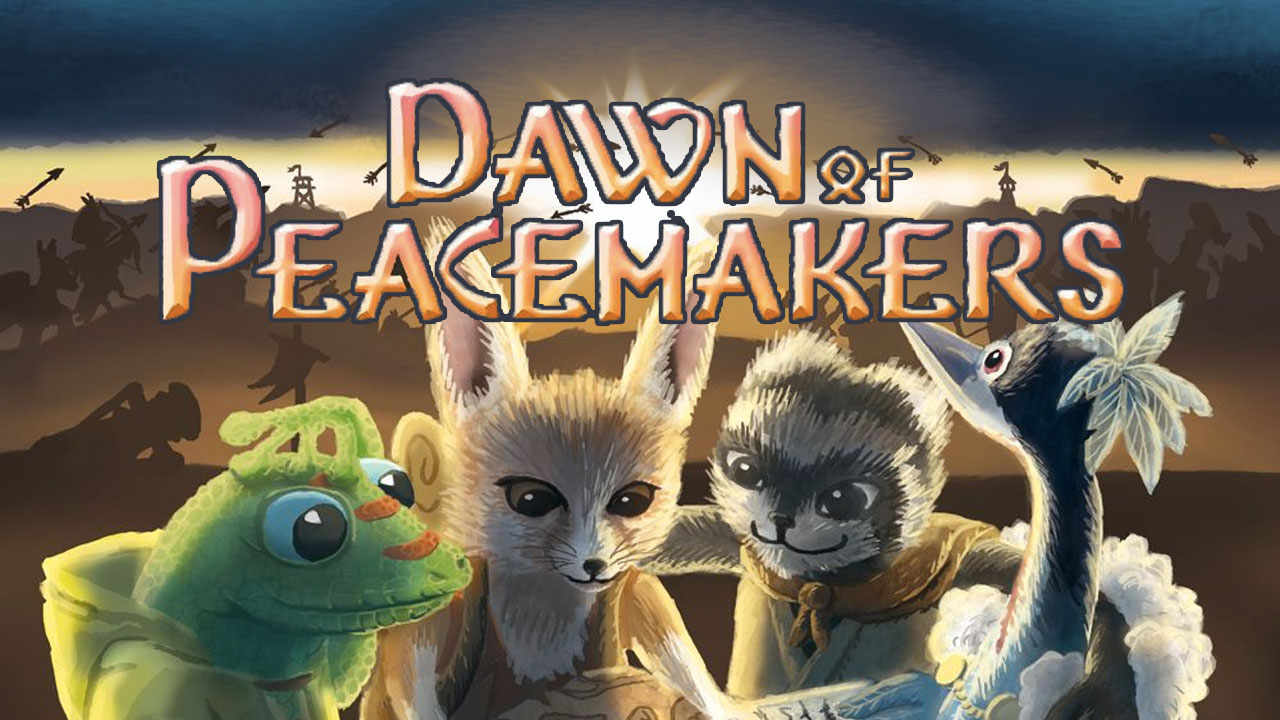 Dawn of the Peacemakers review sharing