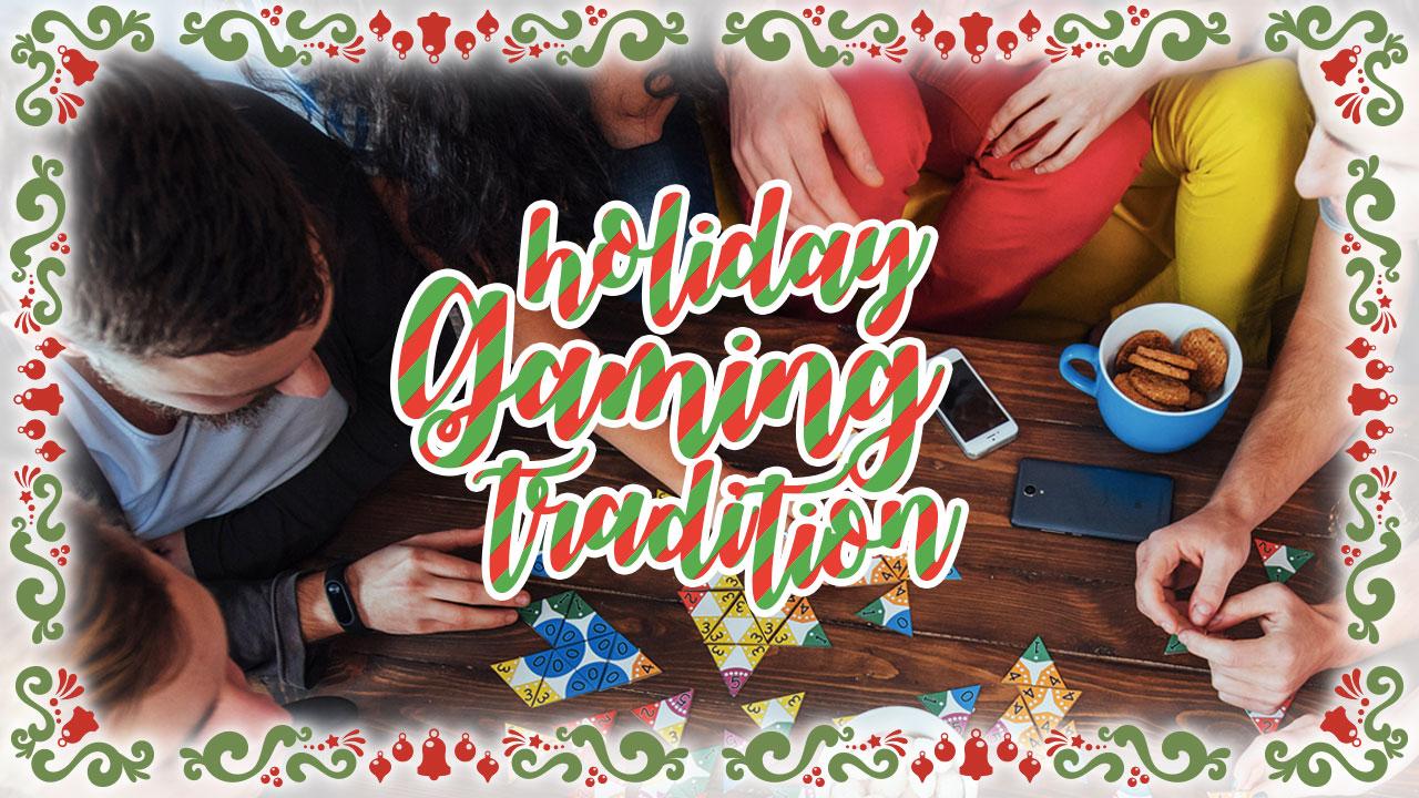 Holiday Gaming Traditions header