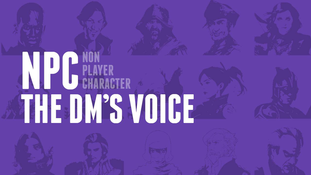 NPC — The DM's Voice header