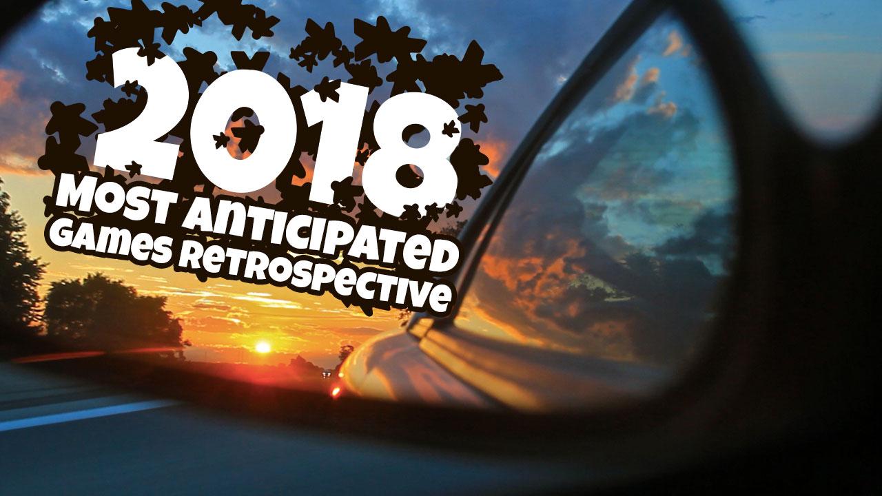 Retrospective: 2018's Most Anticipated Games header