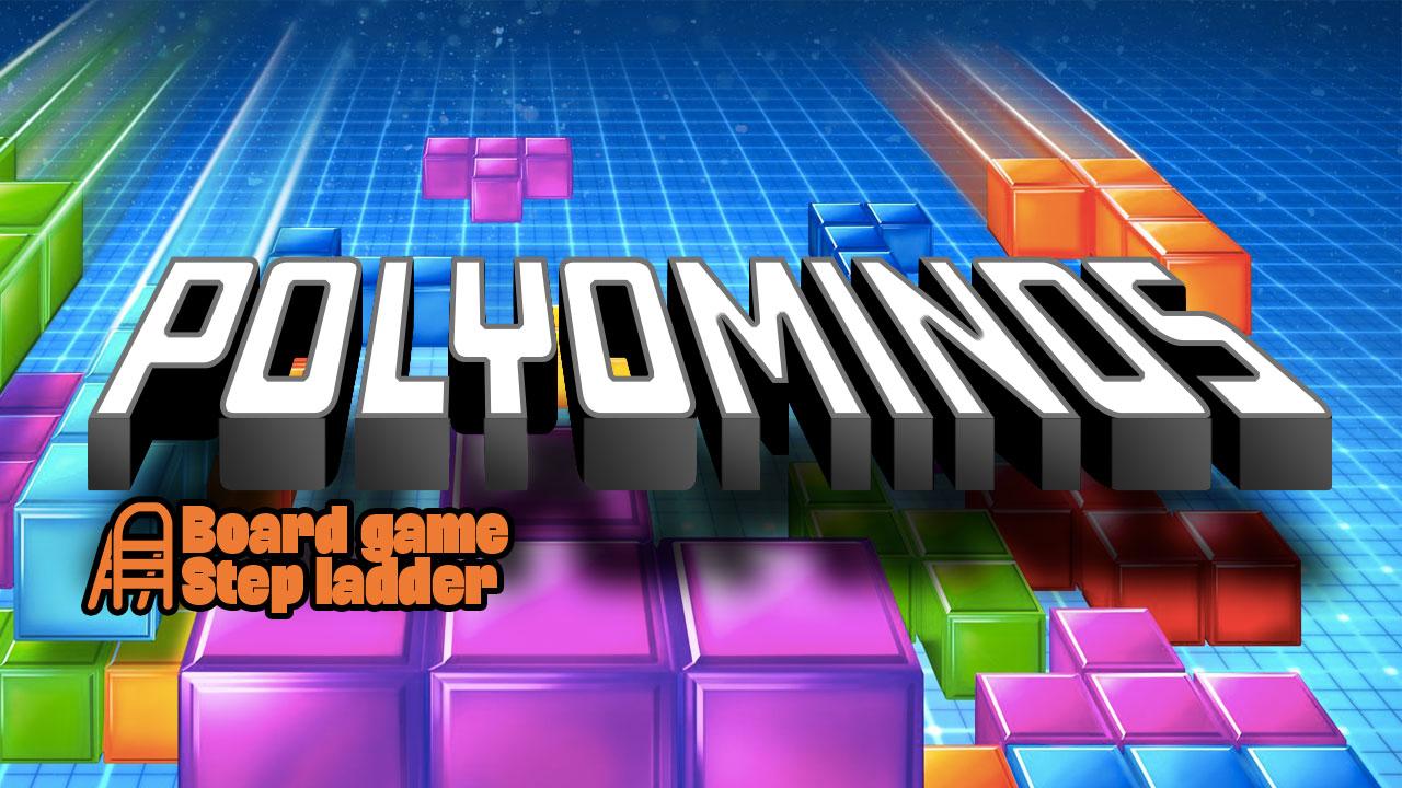 Board Game Step Ladder - Polyominoes header