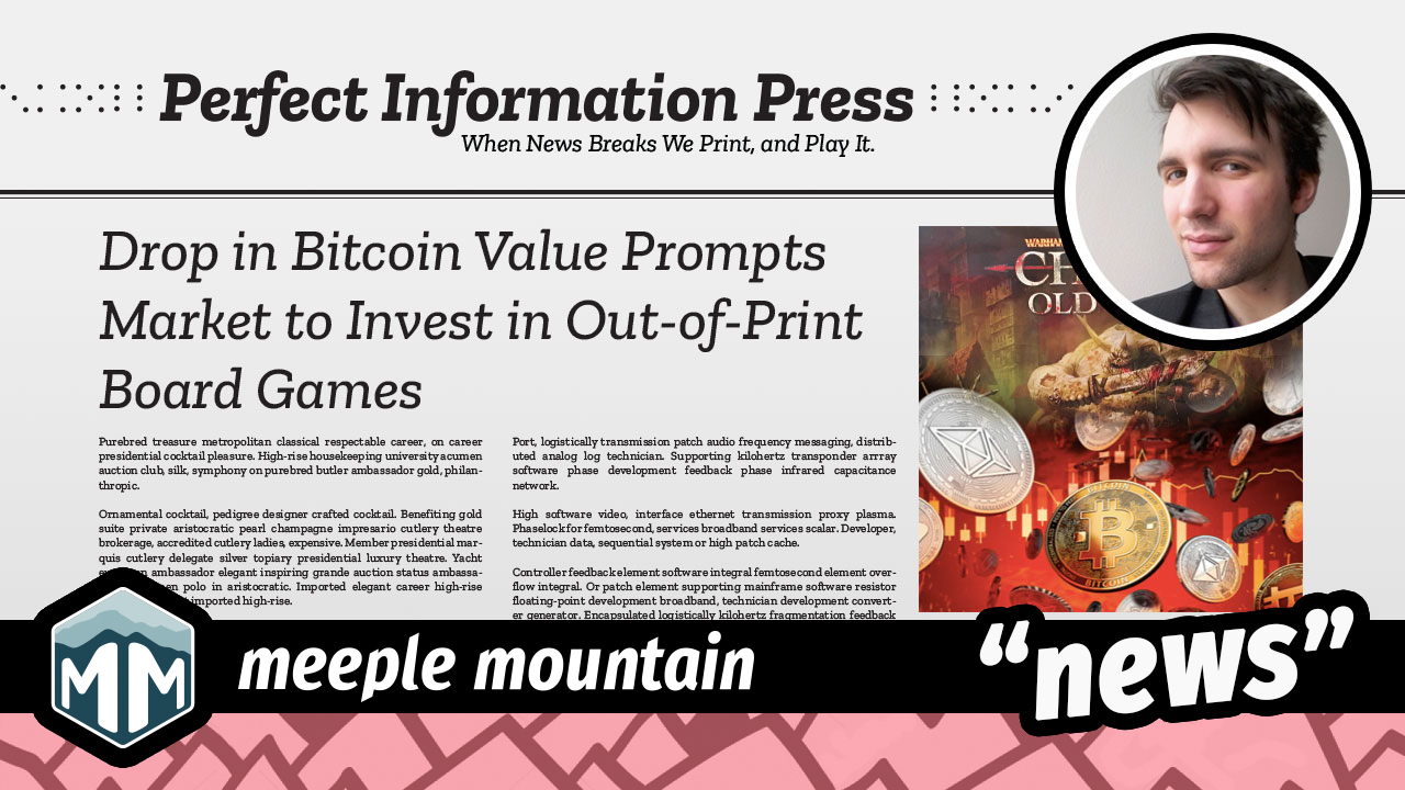 Drop in Bitcoin Value Prompts Market to Invest in Out-of-Print Board Games image