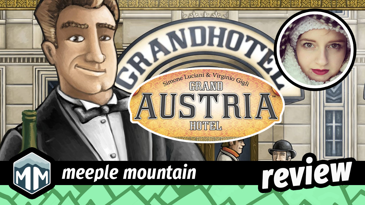 Grand Austria Hotel review - Dice Drafting and the Art of Hotel Management image