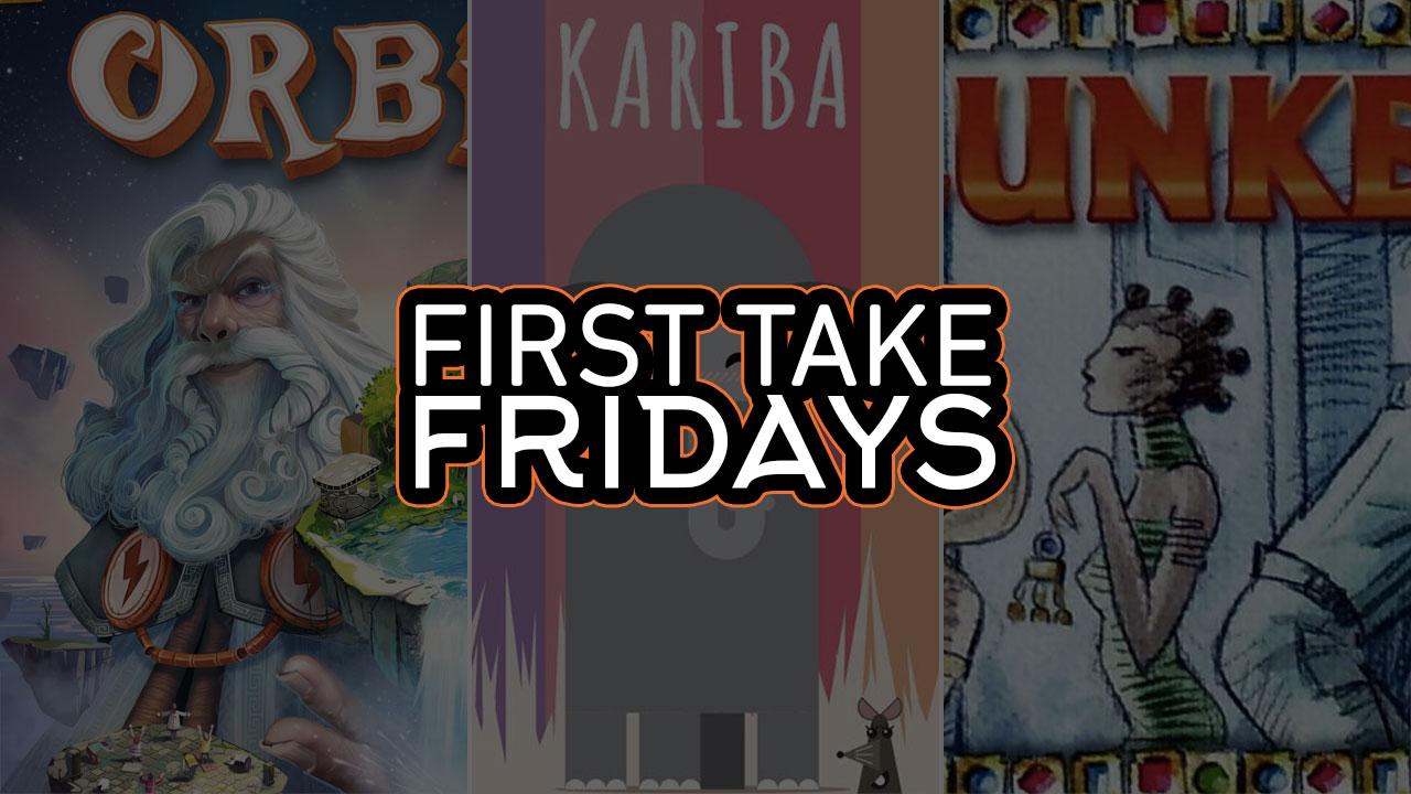 First Take Fridays - Orbis, Kariba, and Klunker header