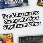 152674|61 |https://www.meeplemountain.com/wp-content/uploads/2019/02/top-6-reasons-to-game-with-your-significant-other-header-150x150.jpg