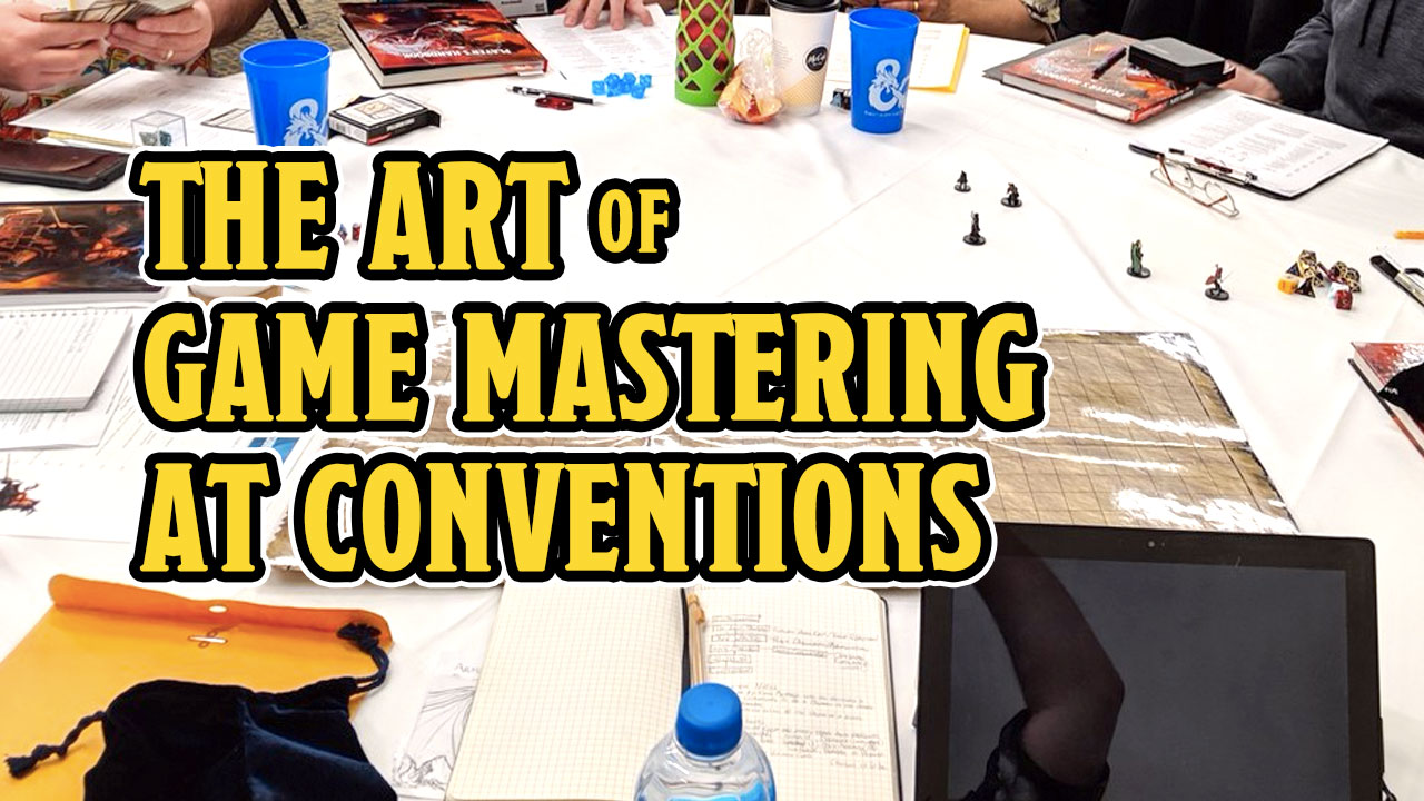 The Art of Game Mastering at Conventions header
