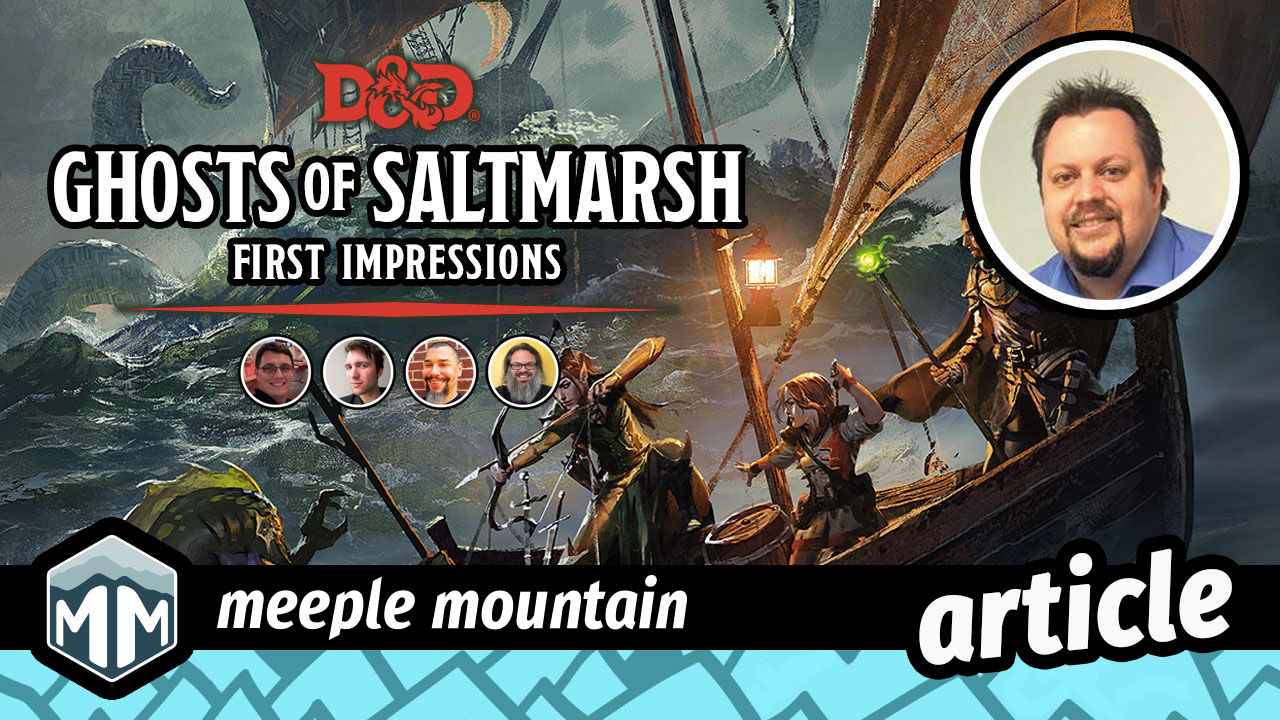 Ghosts of Saltmarsh First Impressions - Adventuring by the Sea