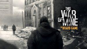 155746 61  https://www.meeplemountain.com/wp-content/uploads/2019/05/this-war-of-mine-review-header-300x169.jpg