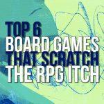 155954 61  https://www.meeplemountain.com/wp-content/uploads/2019/06/top-6-board-games-that-scratch-the-rpg-itch-header-150x150.jpg