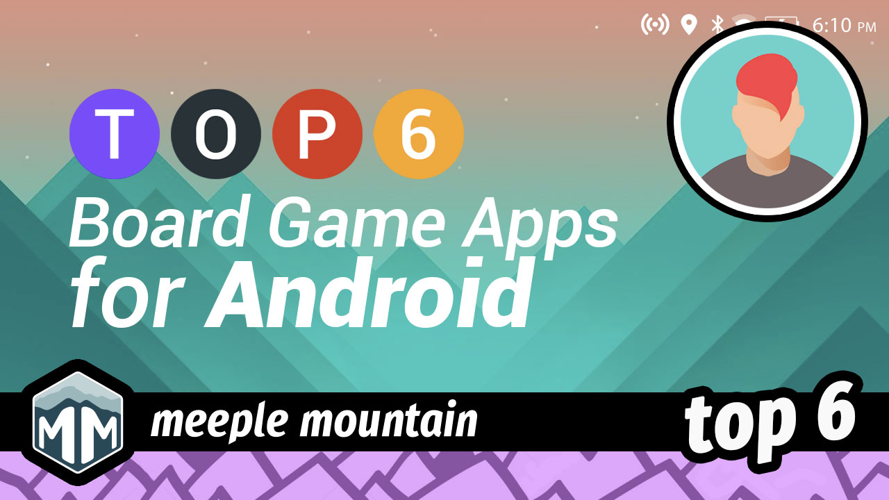 Top 6 Board Game Apps for Android | Meeple Mountain