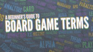 165900|61 |https://www.meeplemountain.com/wp-content/uploads/2020/03/a-beginners-guide-to-board-game-terms-header-300x169.jpg